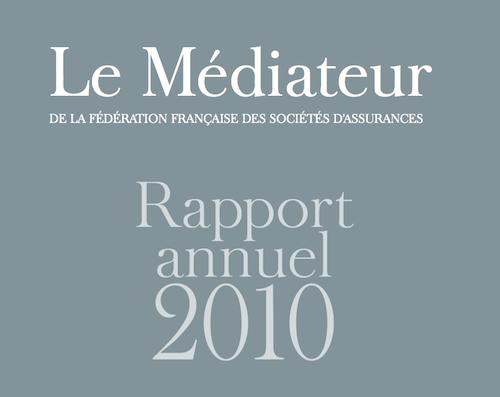 Publication du rapport 2010 du médiateur de la FFSA